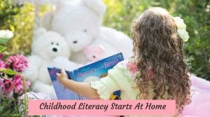 Childhood Literacy Starts At Home