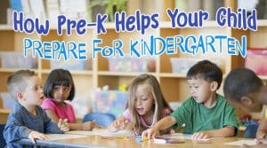 How Pre-K Helps Your Child Prepare for Kindergarten