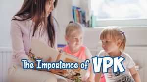 The Importance of VPK