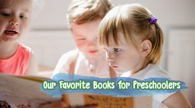 Our Favorite Books for Preschoolers