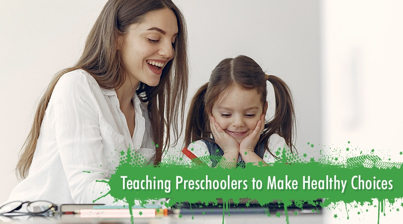 Teaching Preschoolers to Make Healthy Choices