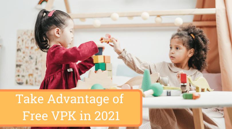 Take Advantage of Free VPK in 2021